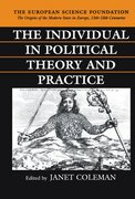 Cover for The Individual in Political Theory and Practice