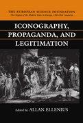 Cover for Iconography, Propaganda, and Legitimation
