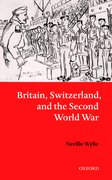 Cover for Britain, Switzerland, and the Second World War