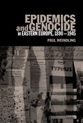 Cover for Epidemics and Genocide in Eastern Europe, 1890-1945