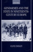 Cover for Gendarmes and the State in Nineteenth-Century Europe