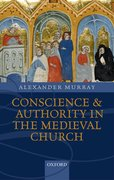 Cover for Conscience and Authority in the Medieval Church