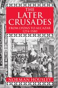 Cover for The Later Crusades 1274-1580