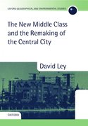 Cover for The New Middle Class and the Remaking of the Central City