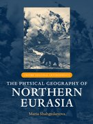 Cover for The Physical Geography of Northern Eurasia
