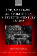 Cover for Age, Marriage, and Politics in Fifteenth-Century Ragusa