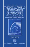 Cover for The Social World of an English Crown Court