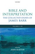 Cover for Bible and Interpretation: The Collected Essays of James Barr