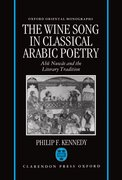 Cover for The Wine Song in Classical Arabic Poetry