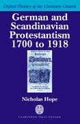Cover for German and Scandinavian Protestantism 1700-1918