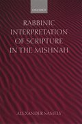 Cover for Rabbinic Interpretation of Scripture in the Mishnah