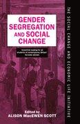 Cover for Gender Segregation and Social Change