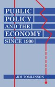 Cover for Public Policy and the Economy since 1900