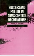 Cover for Success and Failure in Arms Control Negotiations