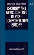 Cover for Security and Arms Control in Post-Confrontation Europe