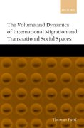 Cover for The Volume and Dynamics of International Migration and Transnational Social Spaces