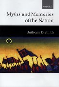 Cover for Myths and Memories of the Nation
