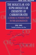 Cover for The Molecular and Supramolecular Chemistry of Carbohydrates