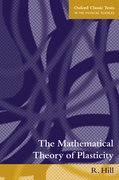 Cover for The Mathematical Theory of Plasticity