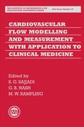 Cover for Cardiovascular Flow Modelling and Measurement with Application to Clinical Medicine