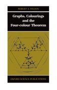 Cover for Graphs, Colourings and the Four-Colour Theorem