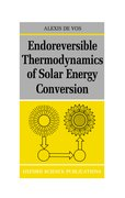 Cover for Endoreversible Thermodynamics of Solar Energy Conversion
