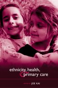 Cover for Ethnicity, Health and Primary Care