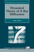 Cover for Dynamical Theory of X-Ray Diffraction