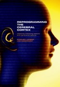 Cover for Reprogramming the Cerebral Cortex