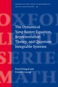 Cover for The Dynamical Yang-Baxter Equation, Representation Theory, and Quantum Integrable Systems