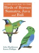 Cover for A Field Guide to the Birds of Borneo, Sumatra, Java, and Bali