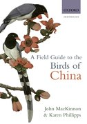 Cover for A Field Guide to the Birds of China