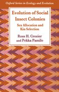 Cover for Evolution of Social Insect Colonies