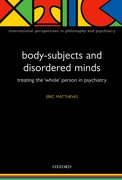 Cover for Body-Subjects and Disordered Minds