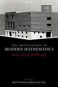 Cover for The Architecture of Modern Mathematics