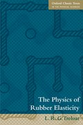 Cover for The Physics of Rubber Elasticity