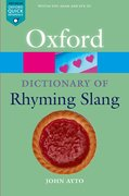 Cover for The Oxford Dictionary of Rhyming Slang