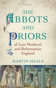 Cover for The Abbots and Priors of Late Medieval and Reformation England