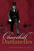 Cover for Churchill and the Dardanelles - 9780198702542