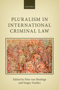 Cover for Pluralism in International Criminal Law