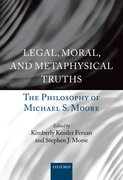 Cover for Legal, Moral, and Metaphysical Truths