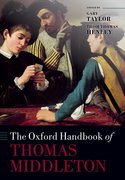 Cover for The Oxford Handbook of Thomas Middleton