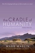 Cover for The Cradle of Humanity - 9780198704539
