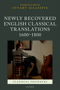 Cover for Newly Recovered English Classical Translations, 1600-1800