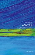 Cover for Water: A Very Short Introduction - 9780198708728