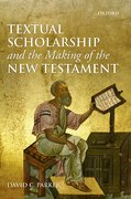 Cover for Textual Scholarship and the Making of the New Testament