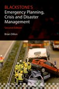 Cover for Blackstone's Emergency Planning, Crisis and Disaster Management - 9780198712909