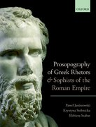 Cover for Prosopography of Greek Rhetors and Sophists of the Roman Empire