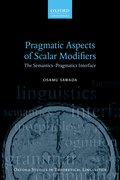 Cover for Pragmatic Aspects of Scalar Modifiers