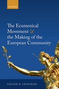 Cover for The Ecumenical Movement & the Making of the European Community